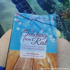 Teaching from Rest - Giveaway and Review by Heather Woodie. A timeless read for any homeschool mom whether you are just starting out or you've been homeschooling for many years