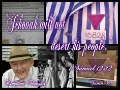 1 Samuel 12:22 - For Jehovah will not desert his people for the sake of his great name, because Jehovah has taken it upon himself to make you his people. www.jw.org