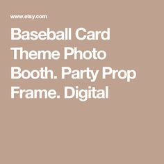 Baseball Card Theme Photo Booth. Party Prop Frame. Digital