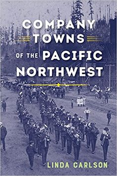 Buy Company Towns of the Pacific Northwest by Linda Carlson and Read this Book on Kobo's Free Apps. Discover Kobo's Vast Collection of Ebooks and Audiobooks Today - Over 4 Million Titles! Life Is Like, What Is Life About, Company Town, James Thomas, Nevada City, Jefferson County, Upper Peninsula, American Civil War, Wild West