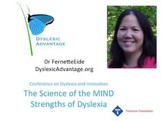 What are the Brain-Based Strengths Associated with Dyslexia? - Mind Strengths of Dyslexia - Dr Fernette Eide - YouTube #dyslexia #dyslexicadv