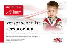 Konzeption und Umsetzung der Eröffnung der Autovermietung Euromobil am Flughafen Hannover.