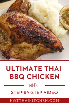 "This Best and authentic recipe for Thai grilled chicken or ""gai yang"" is a delicious lunch or dinner meal that your whole family will love. Learn how to make this chicken bbq meal at home.Throw it on the BBQ or in the oven, guaranteed to be delicious!