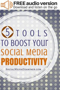 Staying on top of social activities can be challenging, but there are tools that can save you time and make your job a little easier. In this article you'll discover five social media tools to improve productivity.