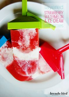 From Me, With Love: Layered Watermelon Strawberry and Ice Cream Popsicles