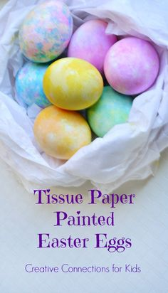 Tissue Paper Painted Easter Eggs from Creative Connections for Kids