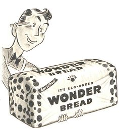 Almost lost a Wonder of all breads! Welcome Back