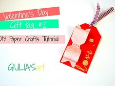 """Valentine's Day Gift Tag - DIY Paper crafts tutorial<br />Subscribe to our Youtube channel for more crafts and inspiration :)<br /><a href=""""https://www.youtube.com/c/giuliasart"""" target=""""_blank"""" rel=""""nofollow"""">https://www.youtube.com/c/giuliasart</a>"""