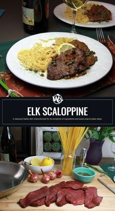 A classical Italian dish characterized for its simplicity of ingredients and quick prep-to-plate steps Elk Scaloppine Elk Meat Recipes, Moose Recipes, Wild Game Recipes, Cooking Recipes, Veal Cutlet, Cutlets Recipes, Deer Meat, Lemon Pasta, Venison