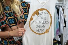 I take my coffee iced and black like my heart -- Jac Vanek spring 15 collection