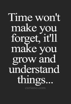 but, you MUST be able to grow. To continue in the same path-you have made the choice to do so. For the love of all-GROW.