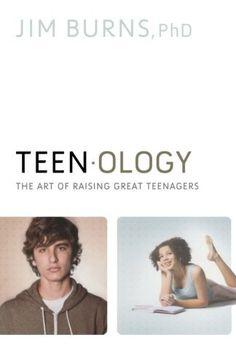 Teenology: The Art of Raising Great Teenagers:Amazon:Books