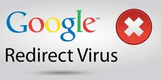 How To Secure Your PC From Google Redirect Virus
