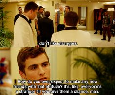 21 Jump Street. This movie is freaking hilarious! And love this line! Thanks Dave Franco