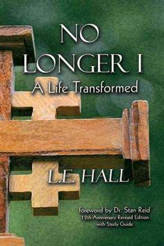 No Longer I: A Life Transformed