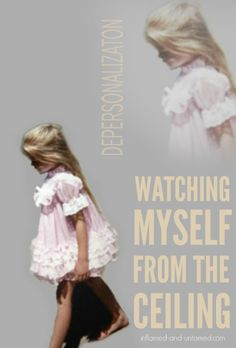 """Depersonalization disorder. What it's like living """"detached"""" from your body."""