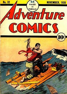 Cover for Adventure Comics (1938 series) #32 first appearance of Tom Brent and Todd Hunter