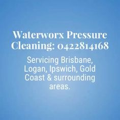 Waterworx Pressure Cleaning. We offer house washing and high pressure cleaning in the Brisbane, Ipswich and Logan areas.