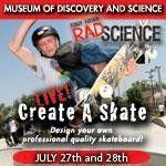 Rad Science: Stem Challenge and Create A Skate Live Fort Lauderdale, FL #Kids #Events