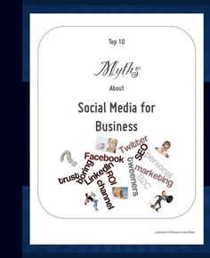 Free Ebook: Top 10 Myths About Social Media for Business