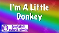 I'm A Little Donkey - fun song for schools and nursery groups - lyrics to sing Fun Songs For Kids, School Songs, Christmas Concert, Greatest Songs, Donkey, Song Lyrics, Amazing, Singing, Nursery