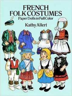 French Folk Costumes Paper Dolls in Full Colour by Kathy Allert  Great Illustrations for Scrapbooking  Crafts  and Supplies Great Gift by VintageFlicker