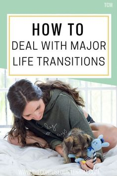 How To Deal With Major Life Transitions , life transitions, quarter life crisis, adulting, life advice advice for twenty somethings Coping With Stress, Dealing With Stress, Self Development, Personal Development, Quarter Life Crisis, Life Transitions, Getting A Puppy, Deal With Anxiety, Work Life Balance