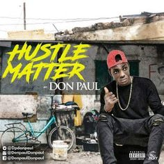 MUSIC: DonPaul - Hustle Matter | @dpdonpaul    DONPAUL is back again with another new HIT after his first HIT ....JEKALO has make many waves round the street and it is still trending till date ...now donpaul has come back with a new HIT ...HUSTLE MATTER a song for the street hustlers and a song of encouragement in life DONPAUL is an HIGH LIFE RandB and AFRO POP singer who always know the mind of his fams finally HUSTLE MATTER is out now  Download Play and Share Your View.  DOWNLOAD MUSIC…