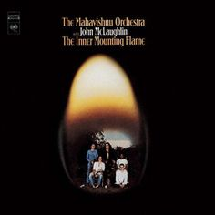 It features guitarist John McLaughlin and this song is off their 1971 debut album The Inner Mounting Flame. John McLaughlin - Lead Guitar Rick Laird - Bass B. Jazz, Lps, Mahavishnu Orchestra, Billy Cobham, Rock Album Covers, Great Albums, Top Albums, Music Albums, Progressive Rock