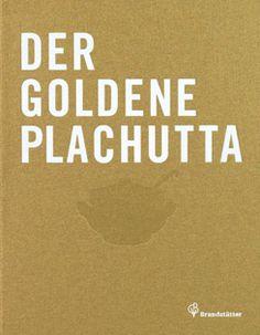 Kochbuch von Ewald und Mario Plachutta: Der goldene Plachutta