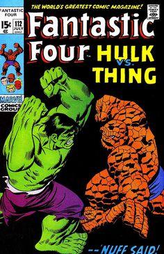 Fantastic Four 112 - Hulk Vs Thing - Marvel Comics Group - Nuff Said - Approved Comics Code Authority - Fight - John Buscema Marvel Comic Books, Comic Book Heroes, Marvel Characters, Comic Books Art, Hulk Comic, Hq Marvel, Marvel Dc Comics, Vintage Comic Books, Vintage Comics