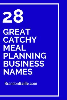 28 Great Catchy Meal Planning Business Names