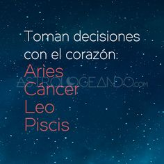 #Aries #Cáncer #Leo #Piscis #Astrología #Zodiaco #Astrologeando astrologeando.com