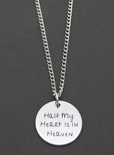 Wear this Half My Heart Is In Heaven pendant necklace to remember a loved one. Includes 18 inch necklace and 20mm (approximately 3/4) laser engraved disc. A spe