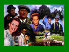 THE QUIET MAN with John Wayne & Maureen O'Hara.  I saw this with my family in the 1950s and I love it so.  ~ Always reminds me of my Dad ~ we're half Irish. Picture seen at http://raindropsanddaisys.blogspot.com/2011/08/quiet-man.html