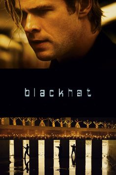 Watch Blackhat full HD movie online - movies, series online, man is released from prison to help American and Chinese authorities pursue a mysterious cyber criminal. The dangerous search leads them from Chicago to Hong Kong. 2015 Movies, Popular Movies, Hd Movies, Movies Online, Movies And Tv Shows, Movie Tv, Movies 2019, Action Movies, Chris Hemsworth