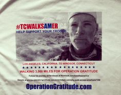 Walking 3,000 miles to support our troops and veterans! #TCWalksAmerica #MilitarySupport