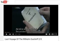 Part 2 of a National Geographic documentary about the Wilhelm Gustloff https://www.youtube.com/watch?v=xJLXPVCHMOU