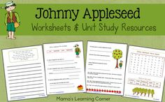 4-page set of Johnny Appleseed Worksheets plus Unit Study Resources for K-2nd Graders