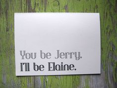 Seinfeld Greeting Card relationship humor Jerry by PatinaPrintShop, $3.00