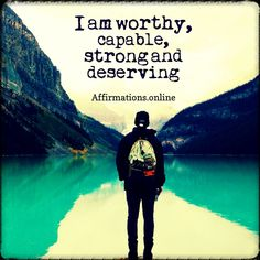 Self-Image Affirmations: I have a good opinion about myself! I feel worthy, capable, strong and bold! Each day, I think good thoughts. I Am A Conqueror, Cool Words, Wise Words, I Am A Winner, Bariatric Sleeve, I Am Worthy, Self Love Affirmations, I Am Strong, Self Empowerment