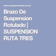 Brazo De Suspension Rotulado | SUSPENSION RUTA TRES
