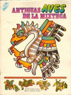 Buy Antiguas Aves De La Mixteca Words And Coloring Of Antique Birds The Books On Sale As EDT