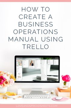 How to Create a Business Operations Manual Using Trello - loveandspreadsheets.com Business Operations, Creating A Business, Project Management, Manual, User Guide