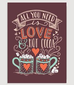 Cheers to mugs of velvety melted chocolate and fluffy marshmallows! We think hot cocoa is best enjoyed on a cold Winter's night with someone you love.