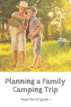Camping as a family is a fantastic way to bond. Read our guide about the things you can plan in advance to ensure your camping trip runs smoothly.