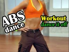 Six Pack Abs Dance Workout For Woman At Home : ABS Dance Workout Dance It Off - YouTube