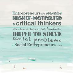 A Social Entrepreneur is born - quote by Muhammad Yunus