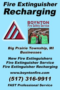 Fire Extinguisher Recharging Big Prairie Township, MI (517) 316-9911 This is Boynton Fire Safety Service.  Call us Today for all your Fire Protection needs!Experts are standing by...