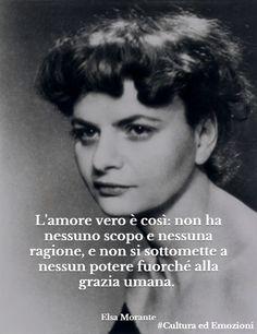 Elsa Morante Italian novelist, perhaps best known for her novel La storia (History). Michel De Montaigne, Elsa, Dell Anima, Writers And Poets, Book Writer, Classic Italian, Novels, Wisdom, Writing